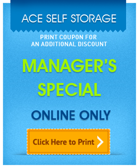 Ace Self Storage Online Manager's Special Coupon